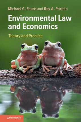 Environmental Law and Economics: Theory and Practice