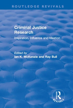 Criminal Justice Research: Inspiration Influence and Ideation