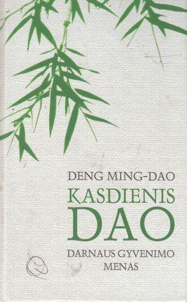 Kasdienis Dao: darnaus gyvenimo menas (knyga su defektais)