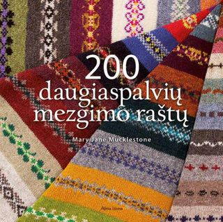200 daugiaspalvių mezgimo raštų