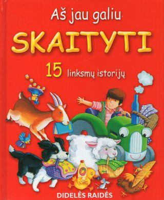 Aš jau galiu skaityti. 15 linksmų istorijų