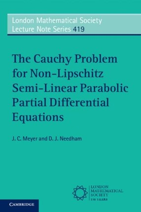 Cauchy Problem for Non-Lipschitz Semi-Linear Parabolic Partial Differential Equations