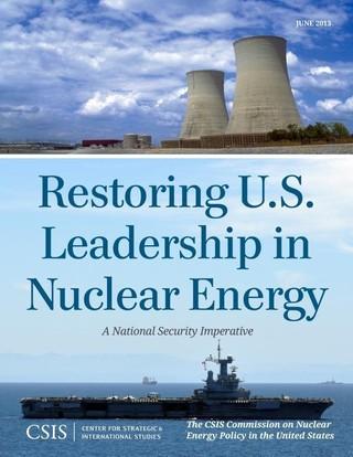Restoring U.S. Leadership in Nuclear Energy
