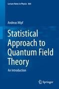 A Statistical Approach to Quantum Field Theory
