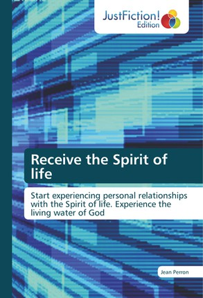 Receive the Spirit of life