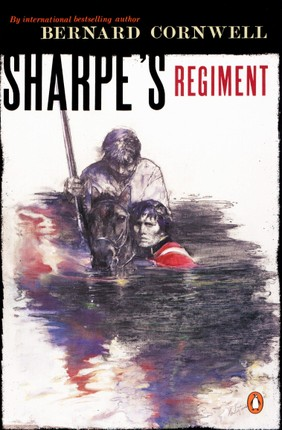 Sharpe's Regiment: Richard Sharpe and the Invasion of France, June to November 1813