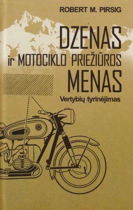 Dzenas ir motociklo priežiūros menas (knyga su defektais)