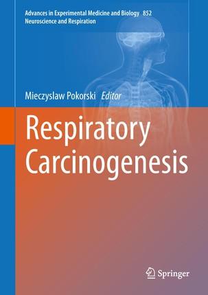 Respiratory Carcinogenesis