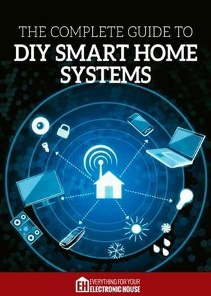 Complete Guide to DIY Smart Home Systems