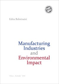Manufacturing industries and environmental impact