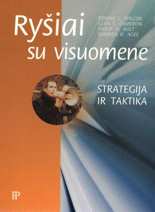 Ryšiai su visuomene: strategija ir taktika