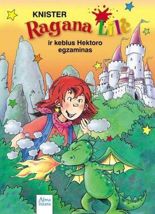 Ragana Lilė ir keblus Hektoro egzaminas. 20-oji knyga