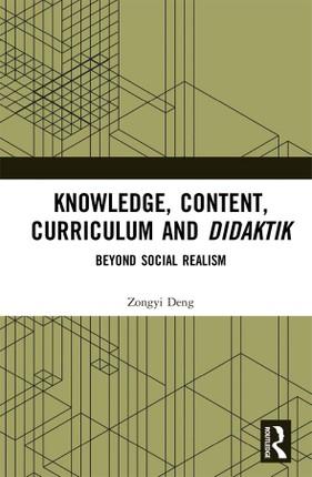 Knowledge, Content, Curriculum and Didaktik