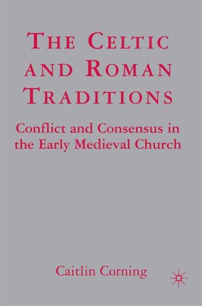 The Celtic and Roman Traditions