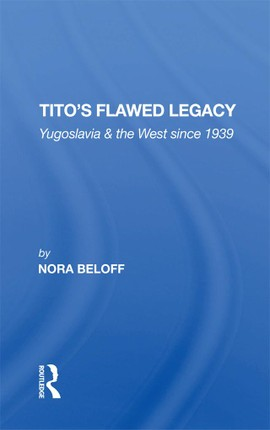 Tito's Flawed Legacy