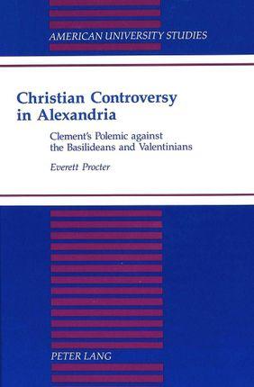 Christian Controversy in Alexandria
