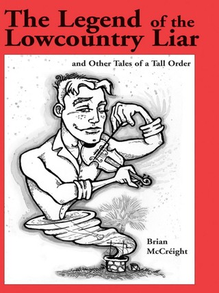 The Legend of the Lowcountry Liar