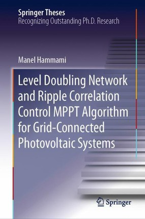 Level Doubling Network and Ripple Correlation Control MPPT Algorithm for Grid-Connected Photovoltaic Systems