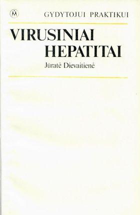 Virusiniai hepatitai. Gydytojui praktikui