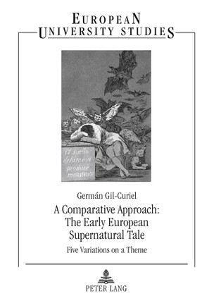 A Comparative Approach: The Early European Supernatural Tale
