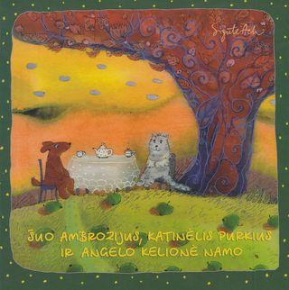 Šuo Ambrozijus, katinėlis Purkius ir angelo kelionė namo