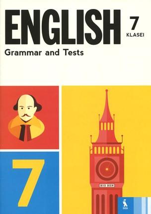 English grammar and tests: 7 klasei