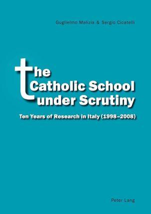 The Catholic School under Scrutiny