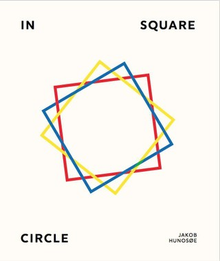 Jakob Hunosøe. In Square Circle