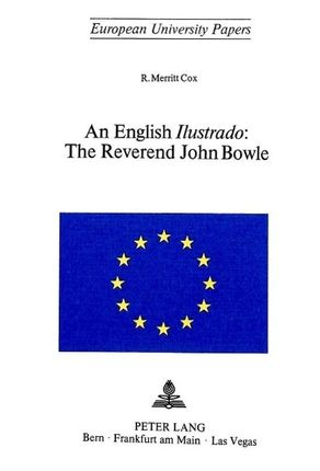 An English Ilustrado.The Reverend John Bowle