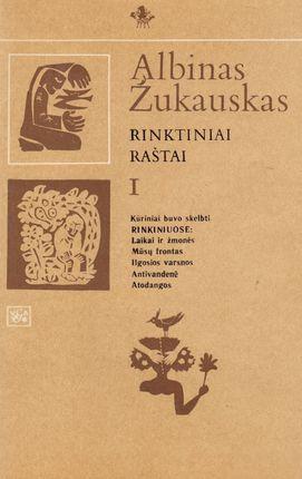 Albinas Žukauskas. Rinktiniai raštai I tomas