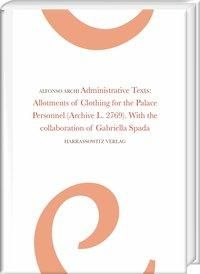 Administrative Texts: Allotments of Clothing for the Palace Personnel