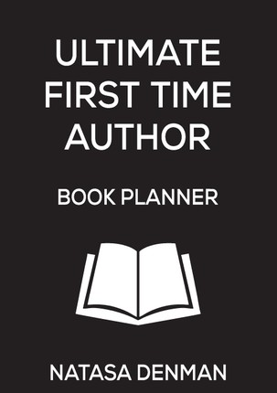 Ultimate First Time Author Book Planner: Stylish Black