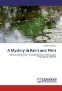 A Mystery in Paint and Print