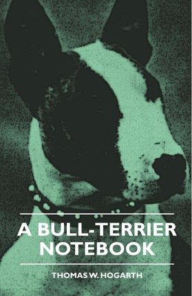 A Bull-Terrier Notebook