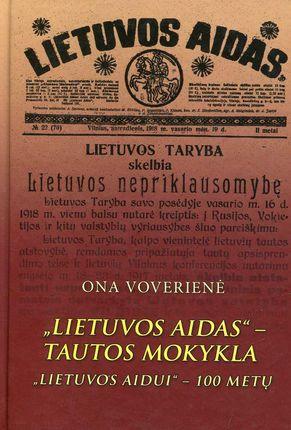 """""""Lietuvos aidas"""" – Tautos mokykla. """"Lietuvos aidui"""" – 100 metų"""