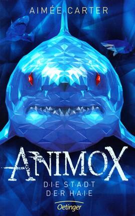 Animox. Die Stadt der Haie (vok.)