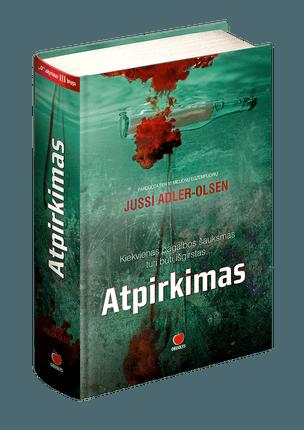 ATPIRKIMAS: dešimtys milijonų skaitytojų jau įvertino – naujas šedevras geriausių detektyvų gurmanams nuo autoriaus, padovanojusio mums romanus MOTERIS NARVE ir FAZANŲ ŽUDIKAI