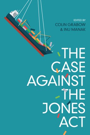 The Case against the Jones Act