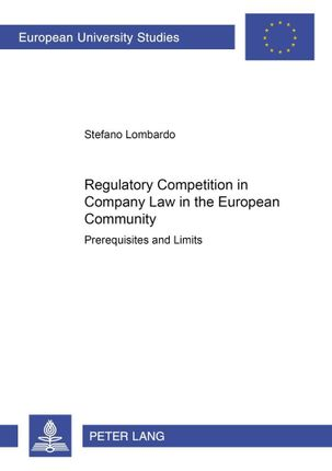 Regulatory Competition in Company Law in the European Community