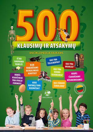 500 klausimų ir atsakymų