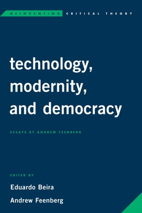 Technology, Modernity, and Democracy