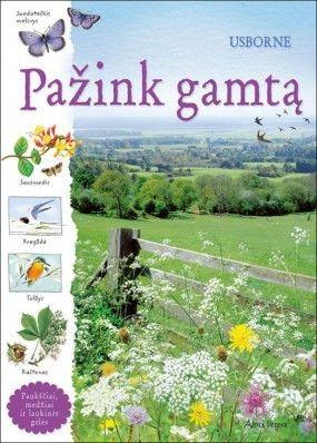 PAŽINK GAMTĄ: paukščiai, medžiai ir laukinės gėlės