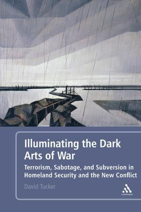 Illuminating the Dark Arts of War