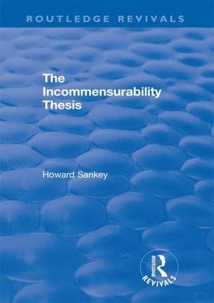 The Incommensurability Thesis