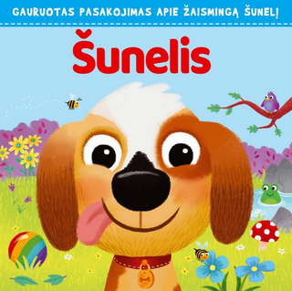 Šunelis: gauruotas pasakojimas apie žaismingą šunelį