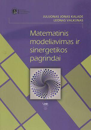 Matematinis modeliavimas ir sinergetikos pagrindai