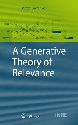 A Generative Theory of Relevance