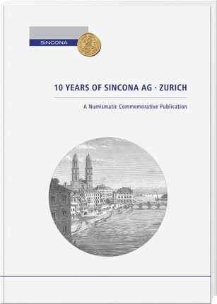 10 Years of Sincona AG Zurich