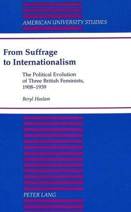 From Suffrage to Internationalism