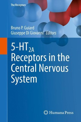 5-HT2A Receptors in the Central Nervous System